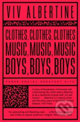Clothes Music Boys - Viv Albertine