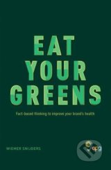Eat Your Greens - Wiemer Snijders