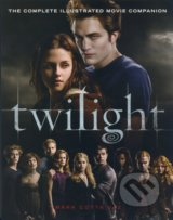 Twilight - The Complete Illustrated Movie Companion - Stephenie Meyer