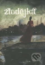 Zlodějka - Sarah Waters
