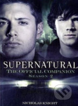 Supernatural: The Official Companion Season 2 - Nicholas Knight
