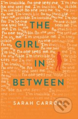 The Girl in Between - Sarah Carroll