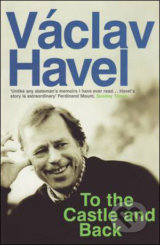To the Castle and Back - Václav Havel