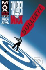 Punisher Max 2: Bullseye - Jason Aaron