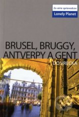Brusel, Bruggy, Antverpy a Gent do vrecka -