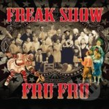 Freak Show - Fru Fru