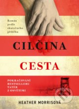 Cilčina cesta - Heather Morris