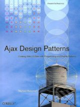 Ajax Design Patterns - Michael Mahemoff