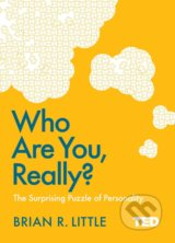 Who Are You, Really? - Brian R. Little