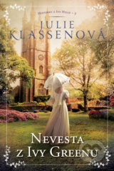 Nevesta z Ivy Greenu - Julie Klassen