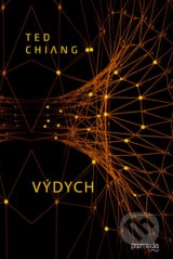 Výdych - Ted Chiang