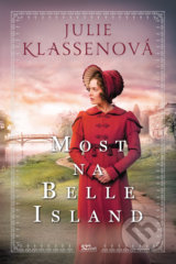 Most na Belle Island - Julie Klassen