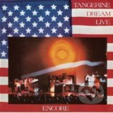 Tangerine Dream: Encore - Tangerine Dream