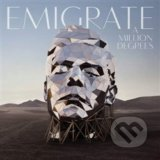Emigrate: A Million Degrees - Emigrate