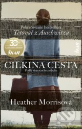 Cilkina cesta - Heather Morris