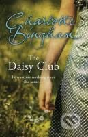 The Daisy Club - Charlotte Bingham