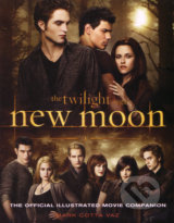 New Moon: The Official Illustrated Movie Companion - Mark Cotta Vaz