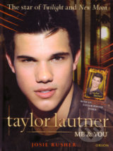 Taylor Lautner: Me & You - Josie Rusher