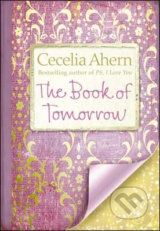 The Book Of Tomorrow - Cecilia Ahern