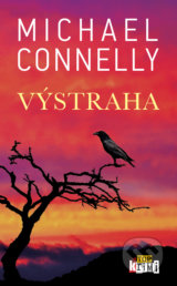 Výstraha - Michael Connelly