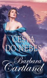 Cesta do nebes - Barbara Cartland