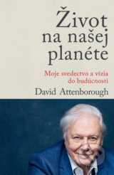 Život na našej planéte - David Attenborough