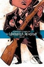 The Umbrella Academy: Dallas - Gabriel Bá, Gerard Way