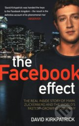 The Facebook Effect - David Kirkpatrick
