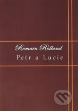 Petr a Lucie - Romain Rolland
