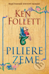 Piliere zeme - Ken Follett